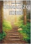 Odnaleźć siebie - Dariusz Krzywdziński