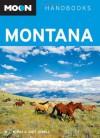 Montana (Moon Handbooks) - W C McRae;Judy Jewell