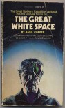 The Great White Space - Basil Copper