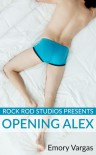 Rock Rod Studios Presents: Opening Alex - Emory Vargas