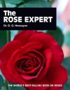 The Rose Expert: The world's best-selling book on roses - D.G. Hessayon