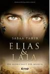 Elias & Laia - Die Herrschaft der Masken - Sabaa Tahir, Barbara Imgrund