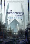 The Immortality Game - Ted Cross