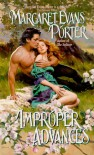 Improper Advances - Margaret Evans Porter