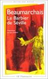 Le Barbier de Séville - Pierre Augustin Caron de Beaumarchais