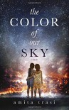 The Color of our Sky - Amita Trasi