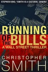 Running of the Bulls - Christopher Smith
