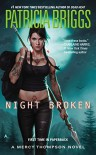 Night Broken (A Mercy Thompson Novel) - Patricia Briggs