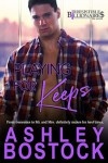 Playing For Keeps (Irresistible Billionaires Book 8) - Ashley Bostock