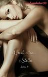 Un due tre... e Stella (Condominio 69 Vol. 1) - Selena P.