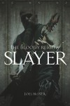 Bloody Reign of Slayer - Joel McIver