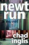 Newt Run - Chad Inglis