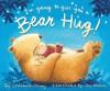 I'm Going to Give You a Bear Hug! - Caroline B. Cooney, Tim Warnes