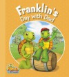 Franklin's Day with Dad - Kids Can Press Inc