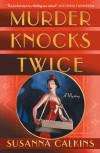 Murder Knocks Twice - Susanna Calkins