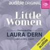 Little Women: An Audible Original Drama - Louisa May Alcott, Laura Dern