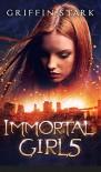Immortal Girl5 - Griffin Stark