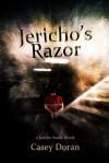 Jericho's Razor (Jericho Sands) - Casey Doran
