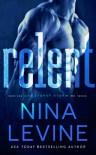 Relent - Nina  Levine