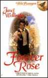 Forever Rose - Janet Wellington