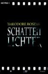 Schattenlichter - Theodore Roszak