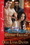 Double Trouble (The Sinful 7 of Delite, Texas #5) - Dixie Lynn Dwyer