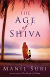 The Age of Shiva - MANIL SURI