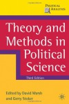 Theory and Methods in Political Science: Third Edition (Political Analysis) -