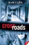 Crossroads - Radclyffe