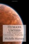Humans Untied: The Casitian Universe, Volume 3 - Michelle Murrain