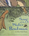 Song of the Water Boatman and Other Pond Poems - Joyce Sidman, Beckie Prange