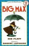 Big Max - Kin Platt, Robert Lopshire
