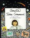 Amelia Takes Command - Marissa Moss