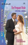 The Pregnant Bride (Kane's Crossing, #1) - Crystal Green