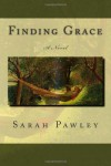 Finding Grace - Sarah Pawley