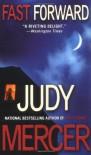 Fast Forward - Judy Mercer