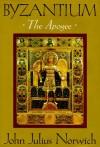 Byzantium: The Apogee - John Julius Norwich