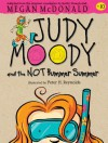 Judy Moody and the NOT Bummer Summer (Book #10) - Megan McDonald, Peter H. Reynolds