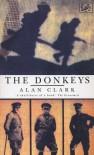 The Donkeys - Alan Clark