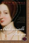 Mademoiselle Boleyn - Robin Maxwell