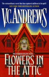 Flowers in the attic - Virginia C. Andrews