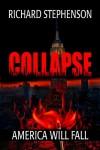 Collapse (New America-Book One) - Richard Stephenson