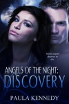 Angels of the Night: Discovery (Angels of the Night #1) - Paula Kennedy