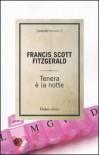 Tenera è la notte - F. Scott Fitzgerald
