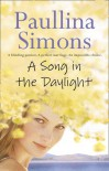 Song In The Daylight - Paullina Simons