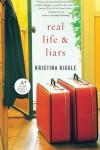 Real Life & Liars - Kristina Riggle