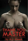 Thank You, Master (Inferno Connection, #1) - M.J. Aleese