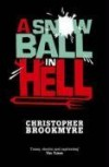A Snowball in Hell - Christopher Brookmyre