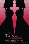 The Twin's Daughter - Lauren Baratz-Logsted