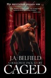 Caged (Holloway Pack, #3) - J.A. Belfield